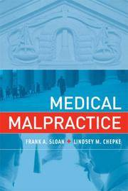 Medical Malpractice (MIT Press) by Chepke, Lindsey M.,Sloan, Frank A - 2008-01-11