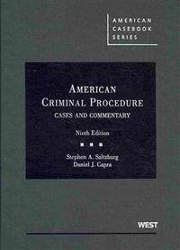 American Criminal Procedure: Cases and Commentary (American Casebook Series) by  Daniel  Stephen; Capra - Hardcover - 2010-04-22 - from Universal Textbook (SKU: PART003012)
