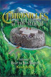 Chronicles of the Lords of the March: Volume I: Heir to the March