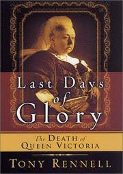 Last Days of Glory : The Death of Queen Victoria