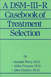 A DSM-III-R Casebook of Treatment Selection