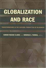 Globalization and Race Transformations in the Cultural Production of Blackness