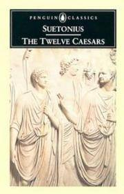 The Twelve Caesars by  [Gaius Suetonius Tranquillus Suetonius - Paperback - Reissue. - 1975 - from KALAMOS BOOKS and Biblio.com