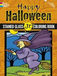 HAPPY HALLOWEEN STAINED GLASS JR COLORING BOOK (O)