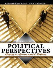 POLITICAL PERSPECTIVES: ESSAYS ON GOVERNMENT AND POLITICS by MANNING-FOBANJONG