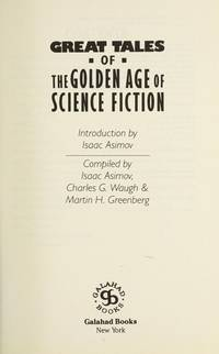 image of Great Tales of the Golden Age of Science Fiction