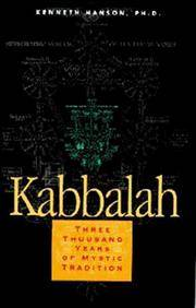 Kabbalah: 3000 Years of Mystic Tradition