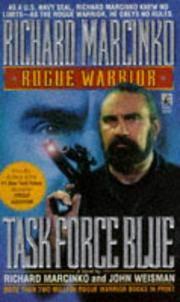 Task Force Blue (Rogue Warrior) by John Weisman; Richard Marcinko - Paperback - 1997-02-01 - from Chapter II (SKU: 200227008)