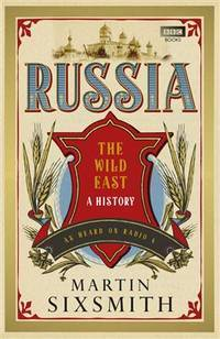 Russia by  Martin Sixsmith - from Better World Books  and Biblio.com
