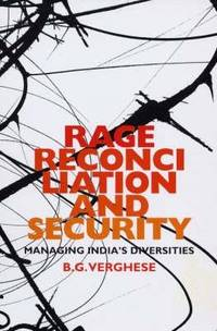 Rage, Reconciliation and Security
