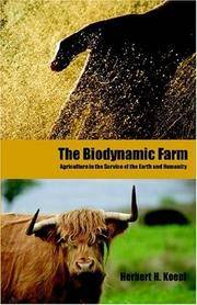 The Biodynamic Farm: Agriculture in the Service of the Earth and Humanity.