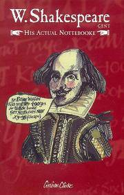 W. Shakespeare: Gent. His Actual Nottebooke