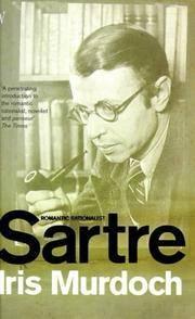 Sartre: Romantic Rationalist
