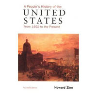 image of A Peoples History of the United States: From 1492 to the Present