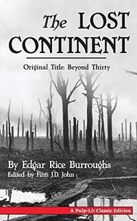 image of The Lost Continent (Original Title: Beyond Thirty)