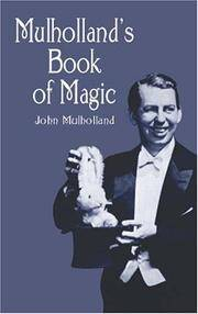 Mulholland's Book of Magic by John Mulholland - Paperback - 2001-04-23 - from Ergodebooks (SKU: SONG0486417727)
