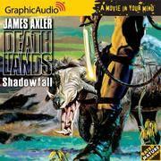 Shadowfall  the Deathlands Series] [Audiobook] [Audiobook] [Audio CD]