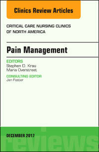 Pain Management, An Issue of Critical Nursing Clinics, 1e (HC)