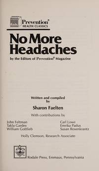 No more headaches (Prevention health classics)