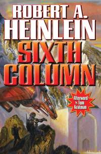 Sixth Column by Robert A. Heinlein - Paperback - Later Edition - 2013 - from Borderlands Books and Biblio.com