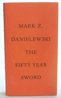 The Fifty Year Sword [Hardcover] Danielewski, Mark Z
