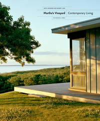 Martha's Vineyard:  Contemporary Living