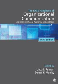The SAGE Handbook of Organizational Communication: Advances in Theory, Research, and Methods