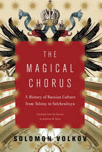 The Magical Chorus by Solomon Volkov - First Edition - 2008 - from Gene The Book Peddler  and Biblio.co.uk