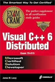 MCSD Visual C++ 6 Distributed Exam Cram (Exam: 70-015)