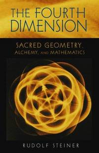 image of The Fourth Dimension: Sacred Geometry, Alchemy, and Mathematics (CW 324a)