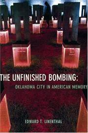 The Unfinished Bombing: Oklahoma City in American Memory by  Edward T Linenthal - First Edition - 2001 - from Veronica's Books and Biblio.com