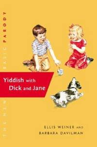 Yiddish with Dick and Jane: The New Basic Parody