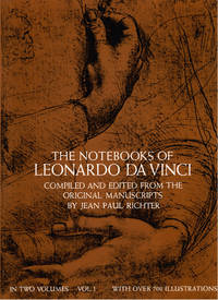 The Notebooks of Leonardo Da Vinci,: Compiled and Edited from the Original Manuscripts, n Two...
