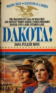 Dakota! (Wagons West, No. 11)