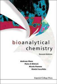Bioanalytical Chemistry Second Edition