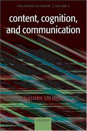 Content, Cognition, and Communication: Philosophical Papers II by  Nathan Salmon - Hardcover - 2007 - from Bananafish Books and Biblio.com