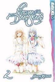 Flower of the Deep Sleep, Vol. 2