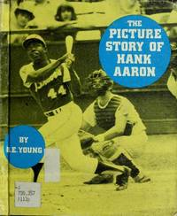 The Picture Story of Hank Aaron