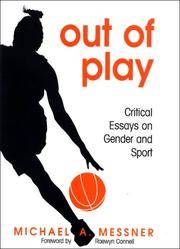 Out of Play: Critical Essays on Gender and Sport (SUNY series on Sport, Culture, and Social Relations)