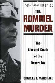 Discovering the Rommel Murder: The Life and Death of the Desert Fox (Stackpole Classics)