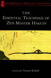 Essential Teachings of Zen Master Hakuin