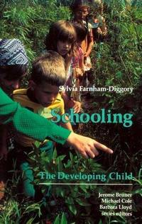 Schooling (The Developing Child Ser.)