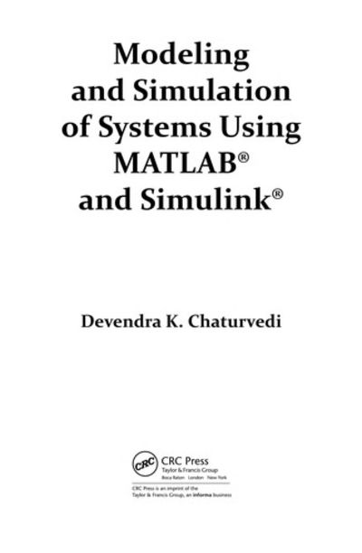 Modeling and Simulation of Systems Using MATLAB and
