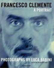 Francesco Clemente : A Portrait