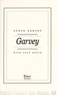 Garvey by Steve Garvey - Hardcover - 1986-03-12 - from Dreamalot Books and Biblio.co.uk