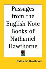 image of Passages from the English Note Books of Nathaniel Hawthorne