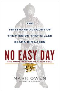 image of No Easy Day: The Autobiography of a Navy Seal: The Firsthand Account of the Mission That Killed Osama Bin Laden - SIGNED
