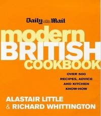 Daily Mail Modern British Cookbook: Over 500 Recipes, Advice and Kitchen Know-How