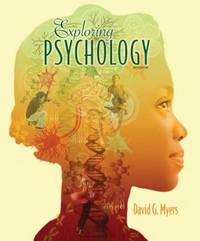 Exploring Psychology, 9th Edition; a teacher sample;