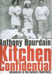 Kitchen Confidential by Anthony Bourdain - Hardcover - 2000-08-01 - from Ergodebooks (SKU: DADAX0747550727)